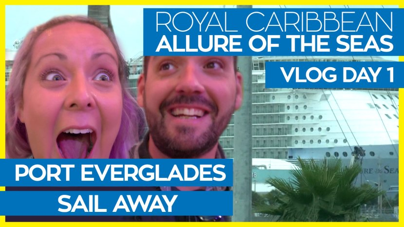 Allure of the Seas Eastern Caribbean Cruise Vlog Day 01